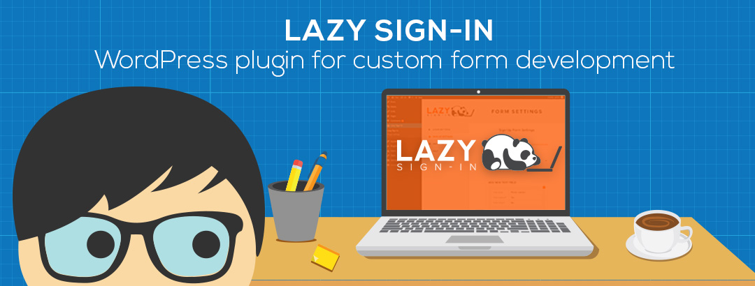Lazy Sing-in Plugin lets you create customize forms for WordPress website