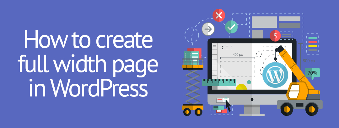Learning to create full width page template in WordPress