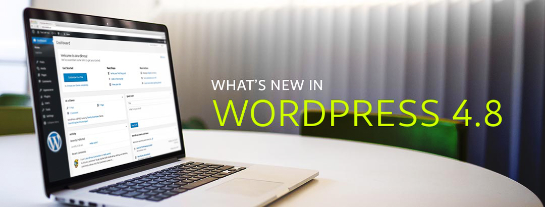 WordPress 4.8 introduces exemplary features to its users